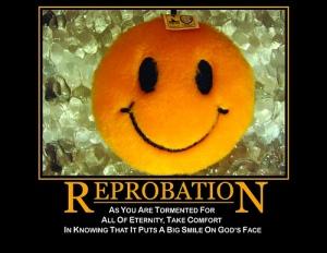 Making fun of Reprobation