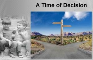 Time of Decision