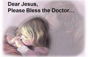 She Prays for the Doctor