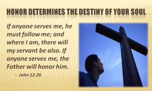 honor-determines-the-destiny-of-your-soul