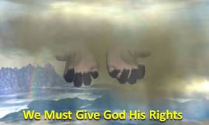 give-god-his-rights