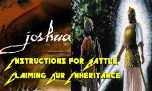 joshua-instructs-us-how-to-battle