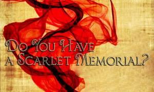 Do You Have Scarlet Cord Memorial