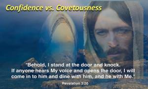 Jesus cant come where there is covetousness