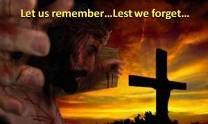 Let us Remember the Blood of Jesus