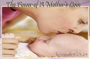 Power of Mothers Love