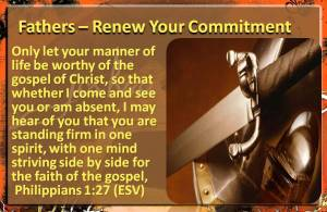 Fathers Renew You Commitment to God