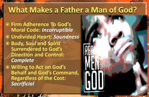 What Makes a Father a Man of God