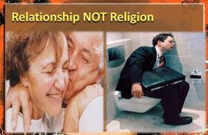 Relationship Not a Religion