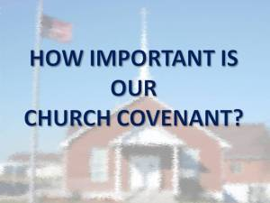 Importance church covenant