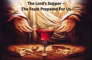 Lords Supper Feast of Celebration