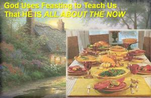 The Feast means God is God of the Now