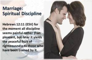 Marriage is Spiritual Discipline