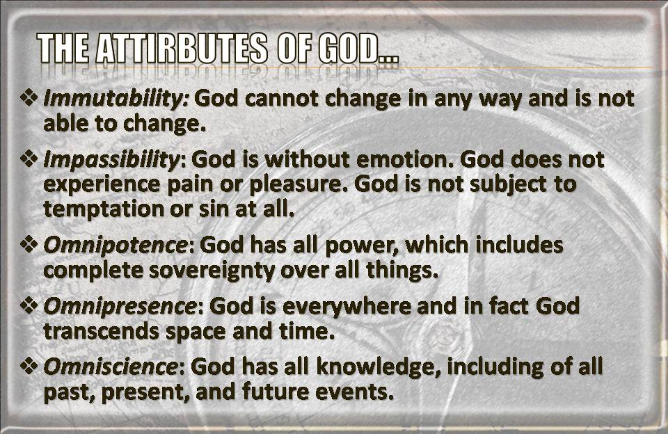 the attributes of the christian god They know just how to get in the way of our christian walk and our relationship with god a godly man strives to have purity of heart he strives to avoid lust and other temptations and works hard to overcome them.