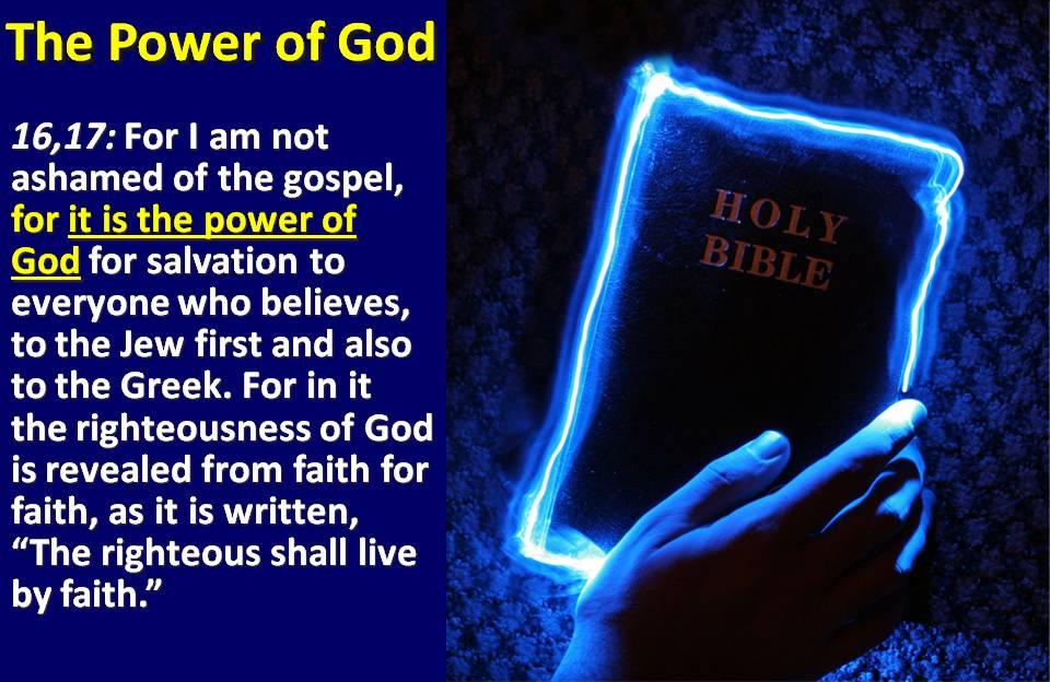 Power Of God : Paul knew the power of god by faith romans