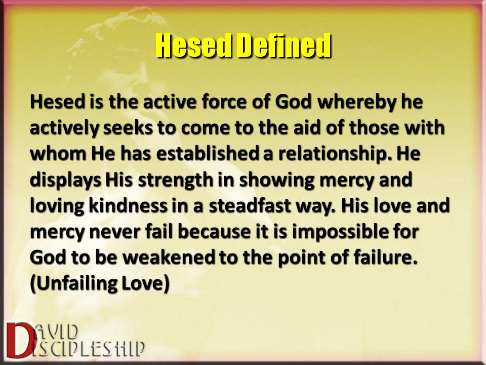 of God whereby he actively Gods Unfailing Love