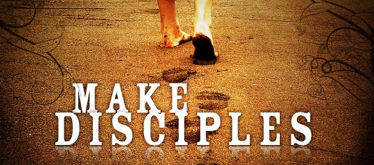 Who Can Be A Disciple Maker…Why Should We be Disciple ...