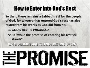 Enter into Gods Rest and promises