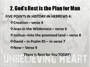 Gods Rest is the Plan for Man