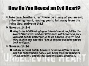 How do you reveal an evil heart