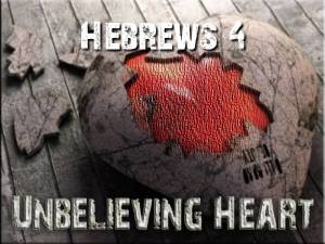 The Danger of an Unbelieving Heart
