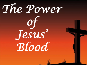 power of Jesus Blood