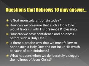 Questions answered by Hebrews 10