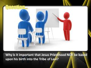 Why is Jesus Priesthood not based on his genealogy