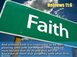 Faith - Hebrews 11_6