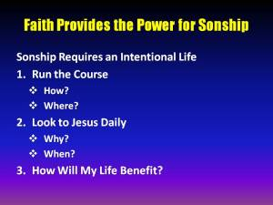 Running the Course with Faith Produces Sonship